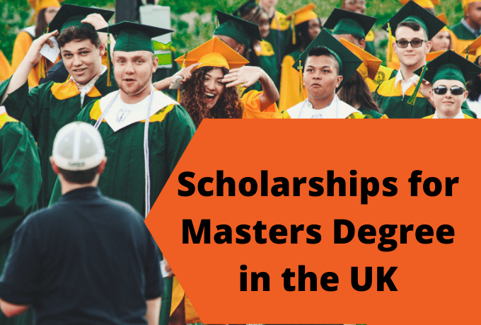 Scholarships for Masters Degree in the UK
