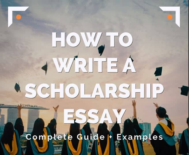 HOW TO WRITE A SCHOLARSHIP ESSAY AND WIN BIG