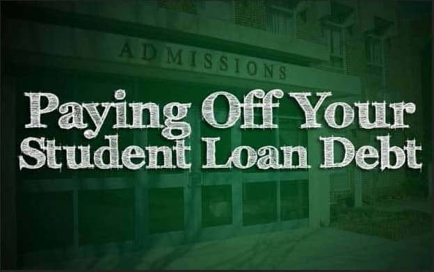 HOW TO QUICKLY PAY OFF YOUR STUDENT LOANS