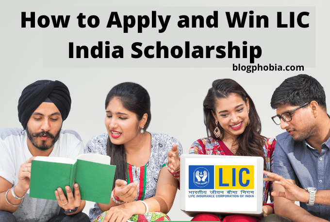 How to Apply and Win LIC India Scholarship