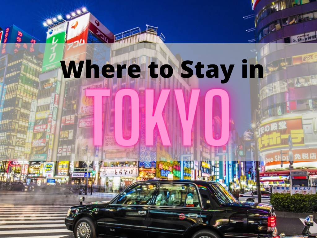 Where to Stay in Tokyo Best Areas and Hotels